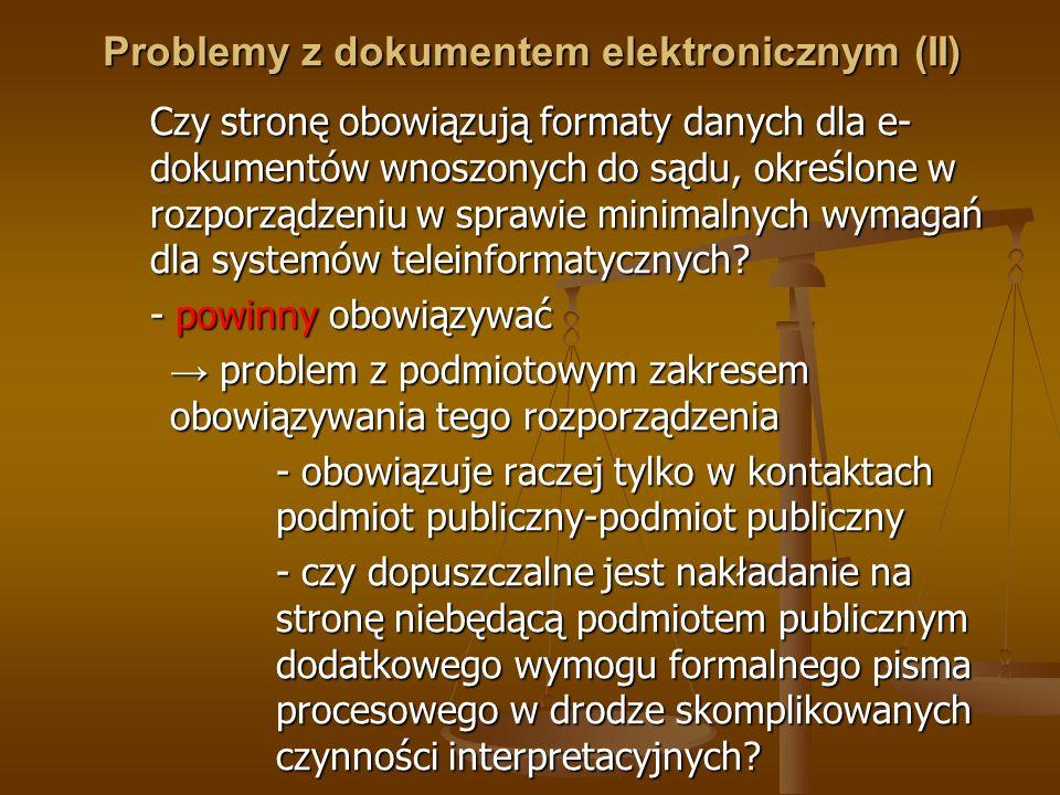 Problemy z dokumentem elektronicznym (II)