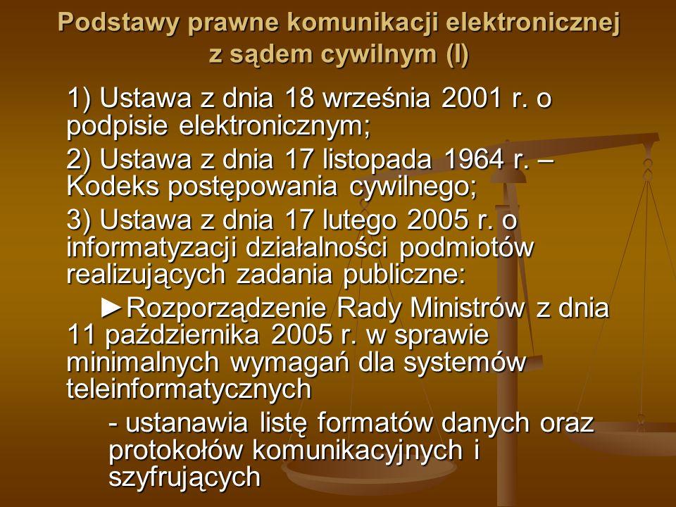 Podstawy prawne komunikacji elektronicznej z sądem cywilnym (I)