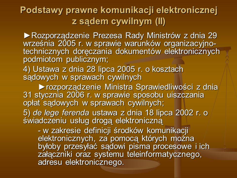 Podstawy prawne komunikacji elektronicznej z sądem cywilnym (II)