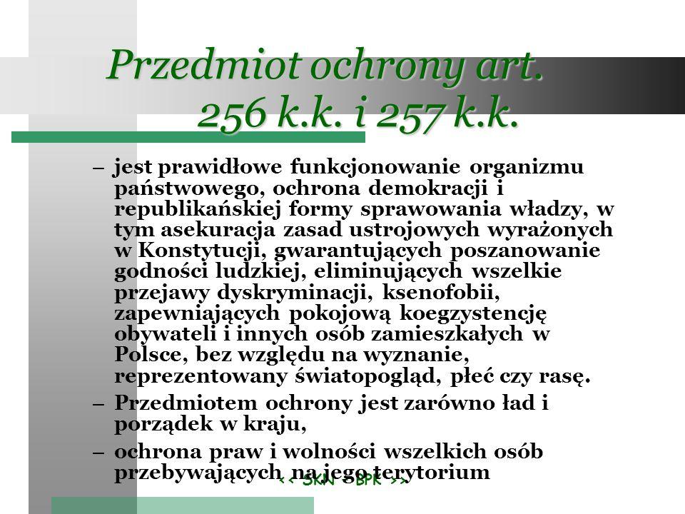 Przedmiot ochrony art. 256 k.k. i 257 k.k.