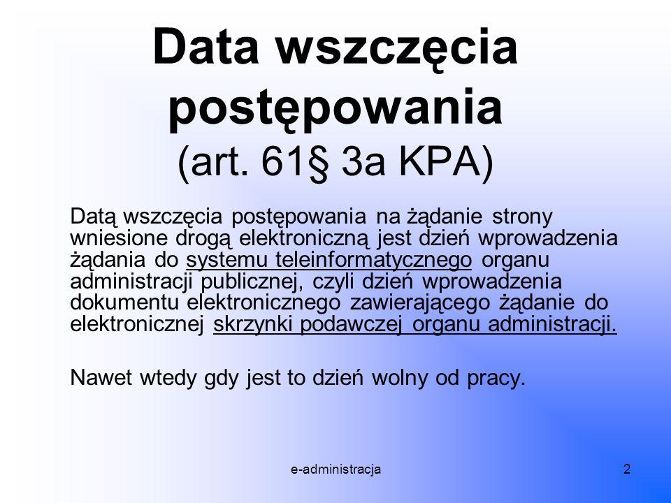 Data wszczęcia postępowania (art. 61§ 3a KPA)