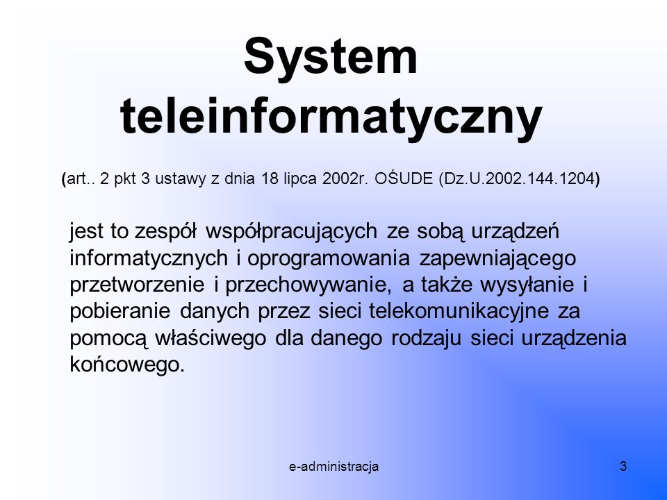 System teleinformatyczny (art. 2 pkt 3 ustawy z dnia 18 lipca 2002r