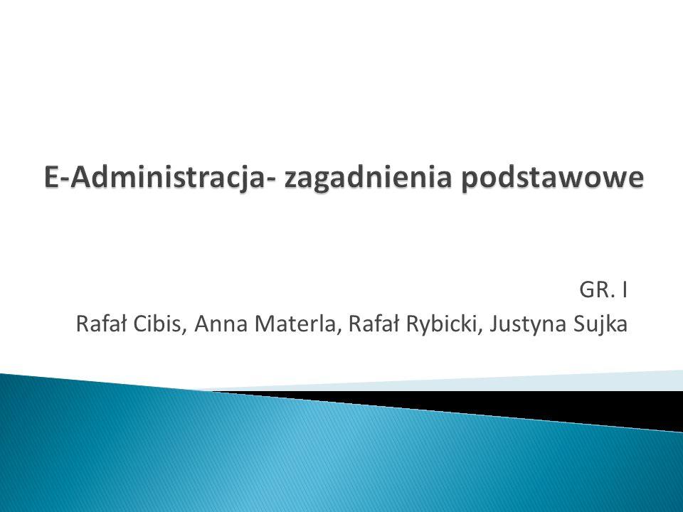 E-Administracja- zagadnienia podstawowe