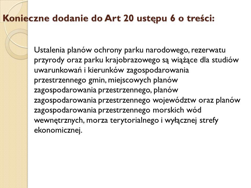 Konieczne dodanie do Art 20 ustępu 6 o treści: