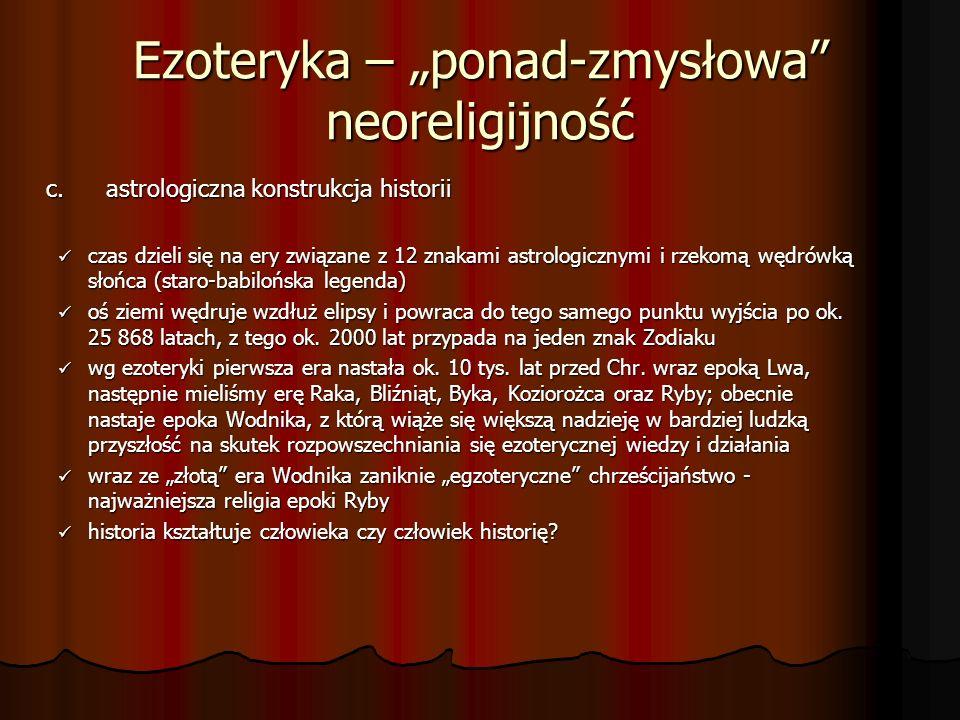 """Ezoteryka – """"ponad-zmysłowa neoreligijność"""