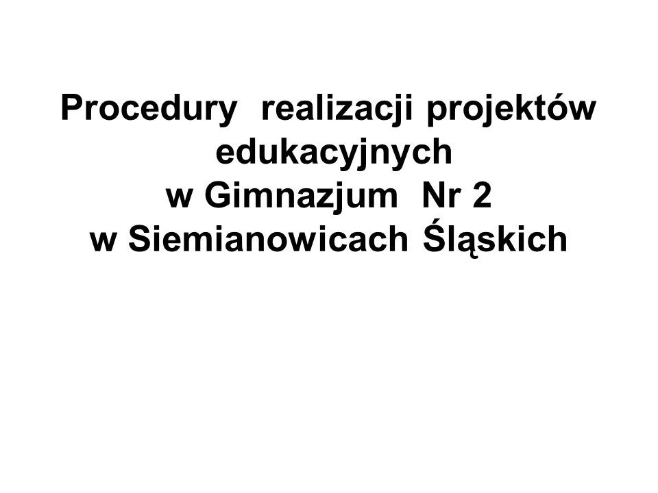 Procedury realizacji projektów w Siemianowicach Śląskich