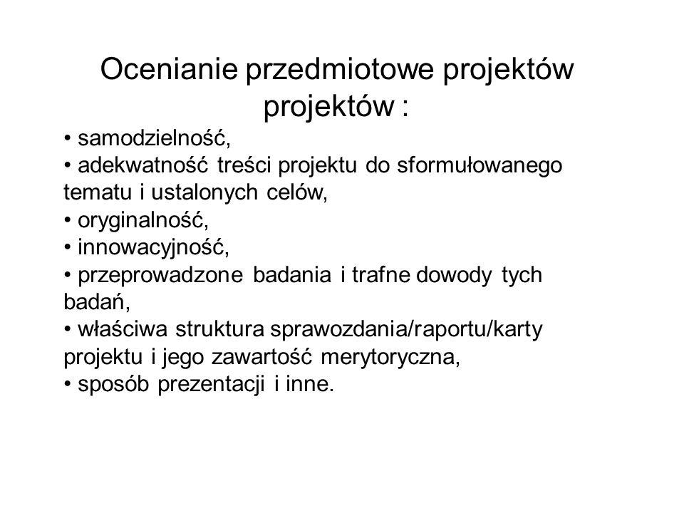 Ocenianie przedmiotowe projektów projektów :