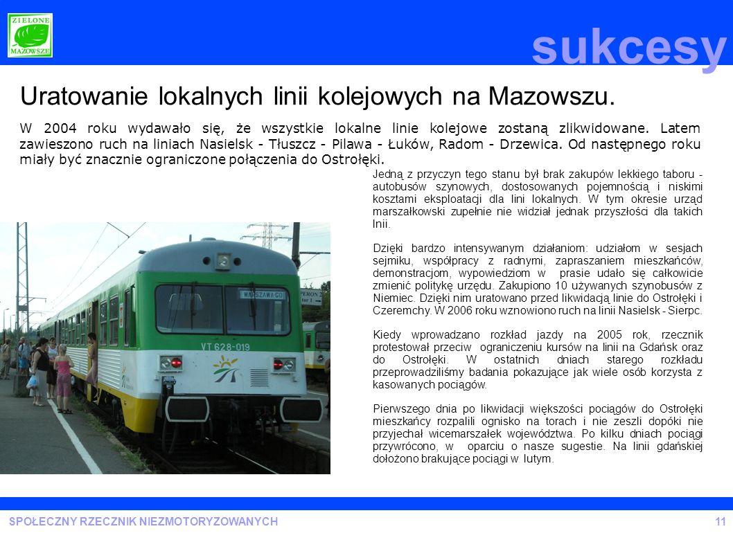 sukcesy Uratowanie lokalnych linii kolejowych na Mazowszu.