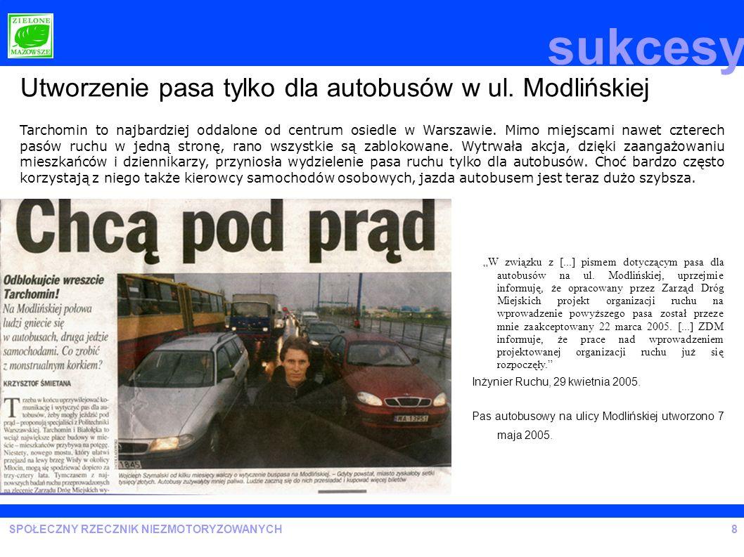 sukcesy Utworzenie pasa tylko dla autobusów w ul. Modlińskiej