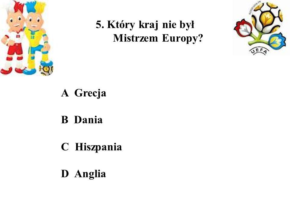5. Który kraj nie był Mistrzem Europy
