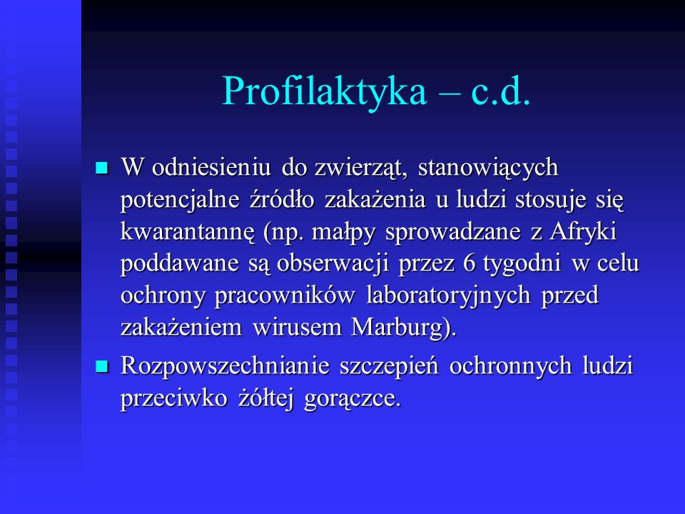 Profilaktyka – c.d.