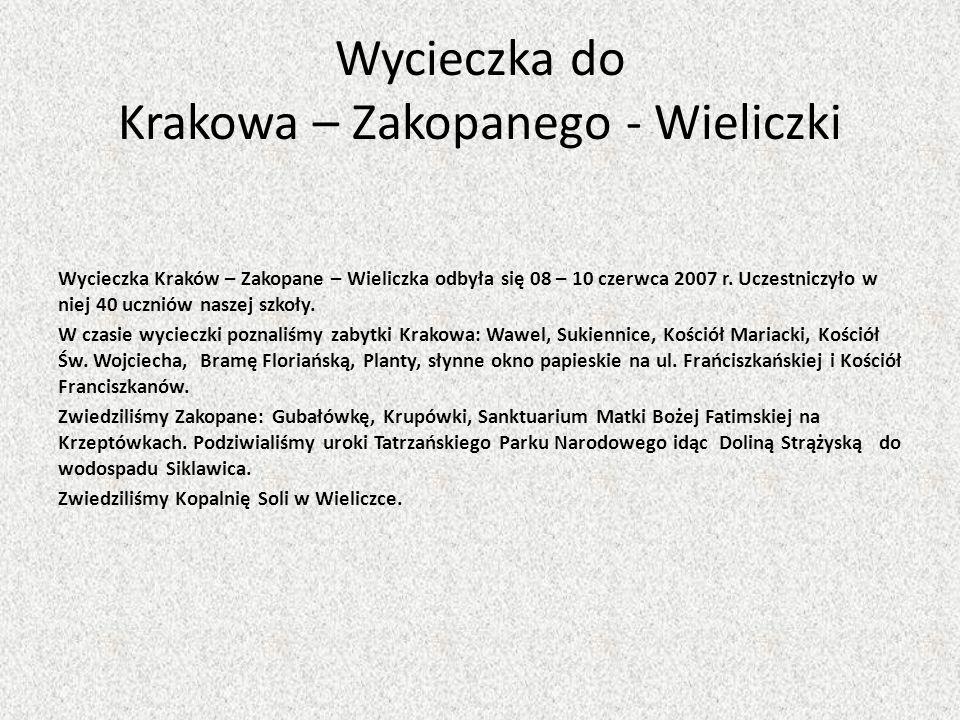 Wycieczka do Krakowa – Zakopanego - Wieliczki