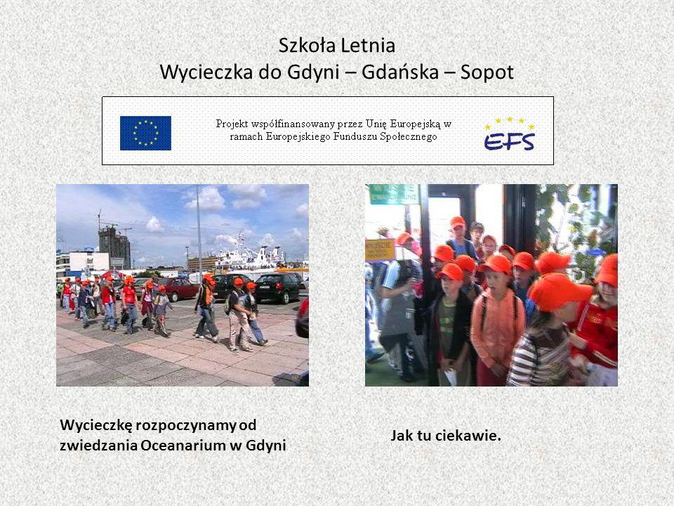 Szkoła Letnia Wycieczka do Gdyni – Gdańska – Sopot