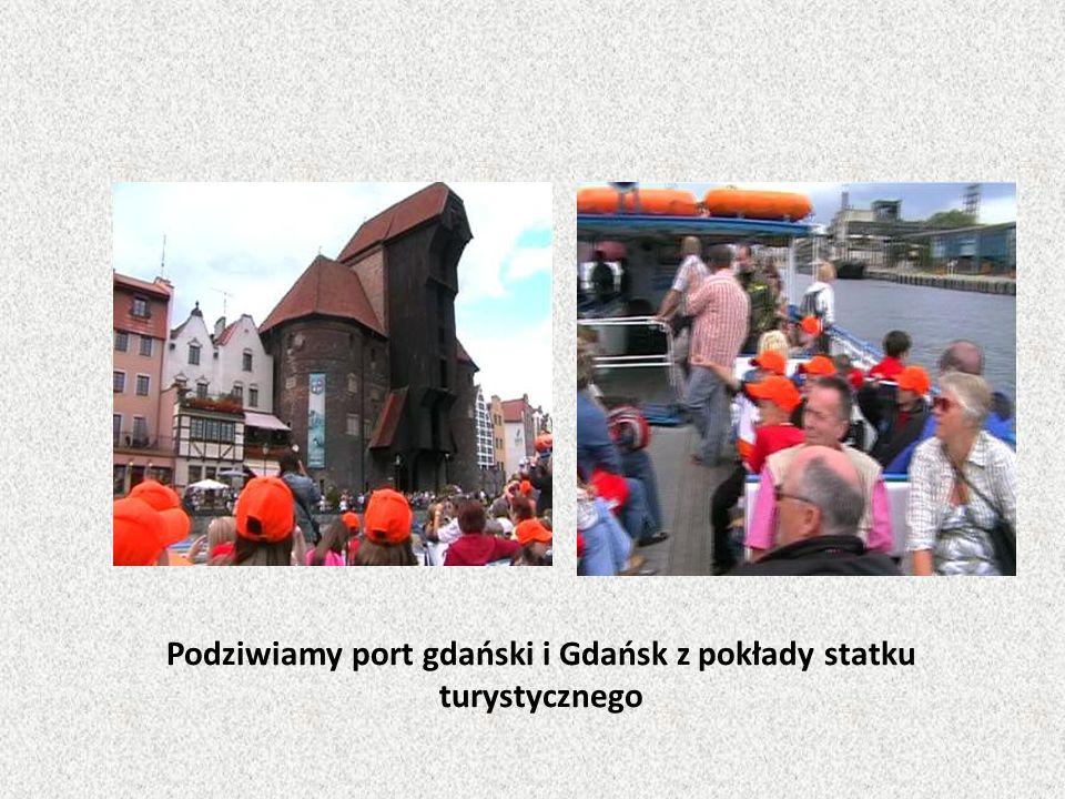 Podziwiamy port gdański i Gdańsk z pokłady statku turystycznego