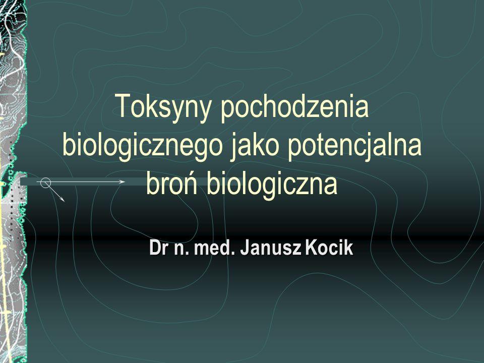 Toksyny pochodzenia biologicznego jako potencjalna broń biologiczna