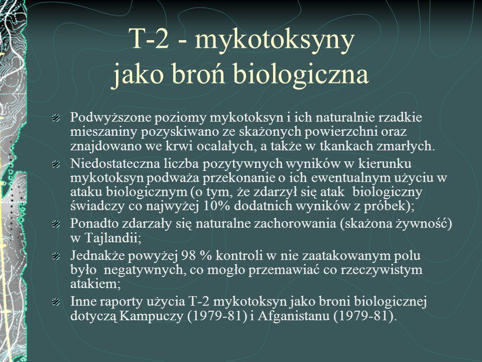 T-2 - mykotoksyny jako broń biologiczna