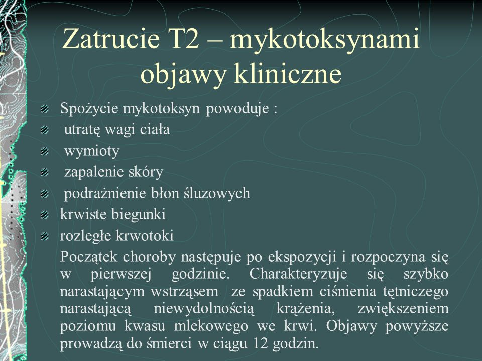 Zatrucie T2 – mykotoksynami objawy kliniczne
