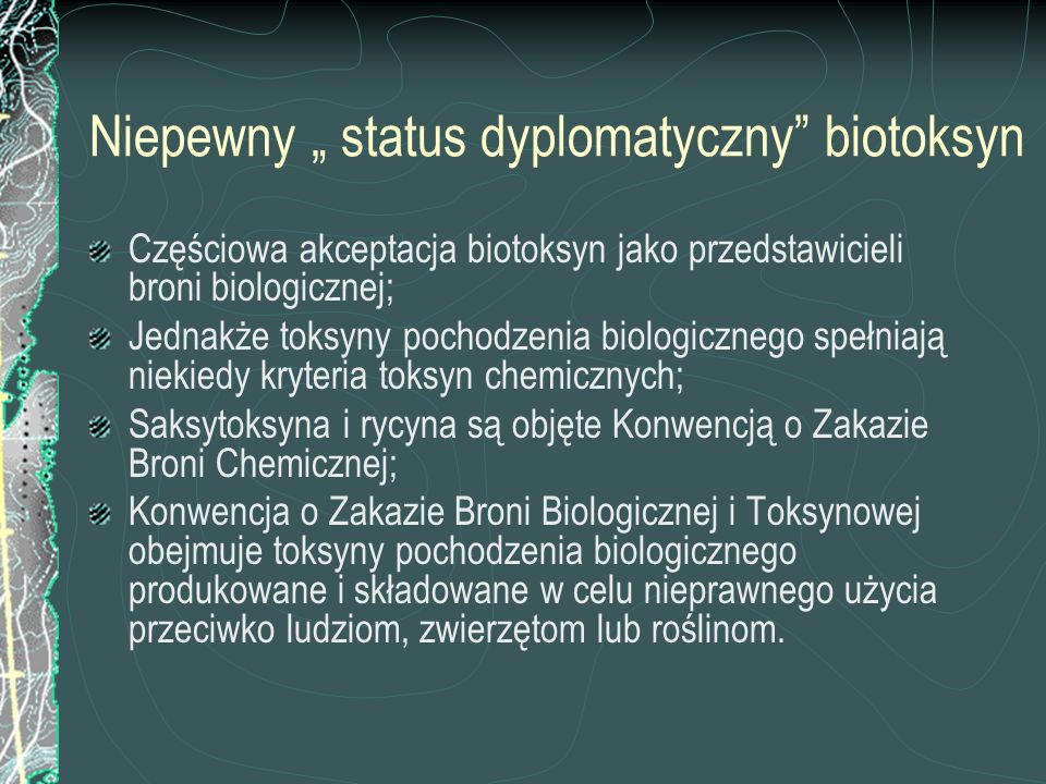 """Niepewny """" status dyplomatyczny biotoksyn"""
