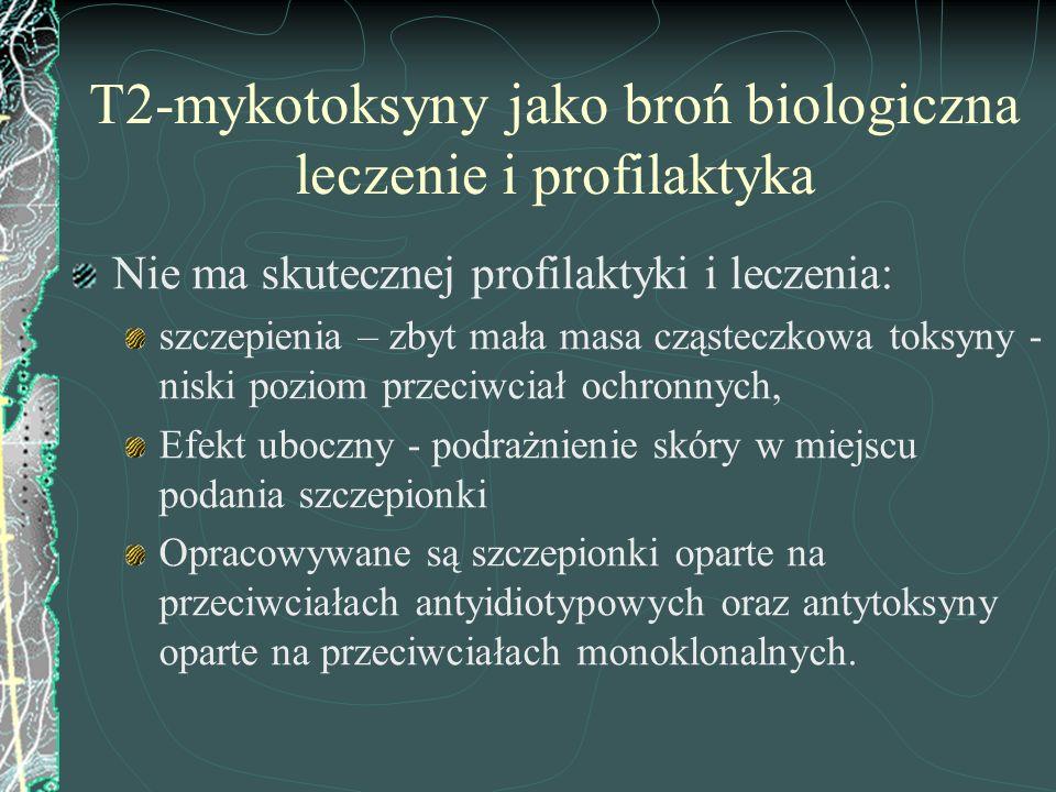 T2-mykotoksyny jako broń biologiczna leczenie i profilaktyka