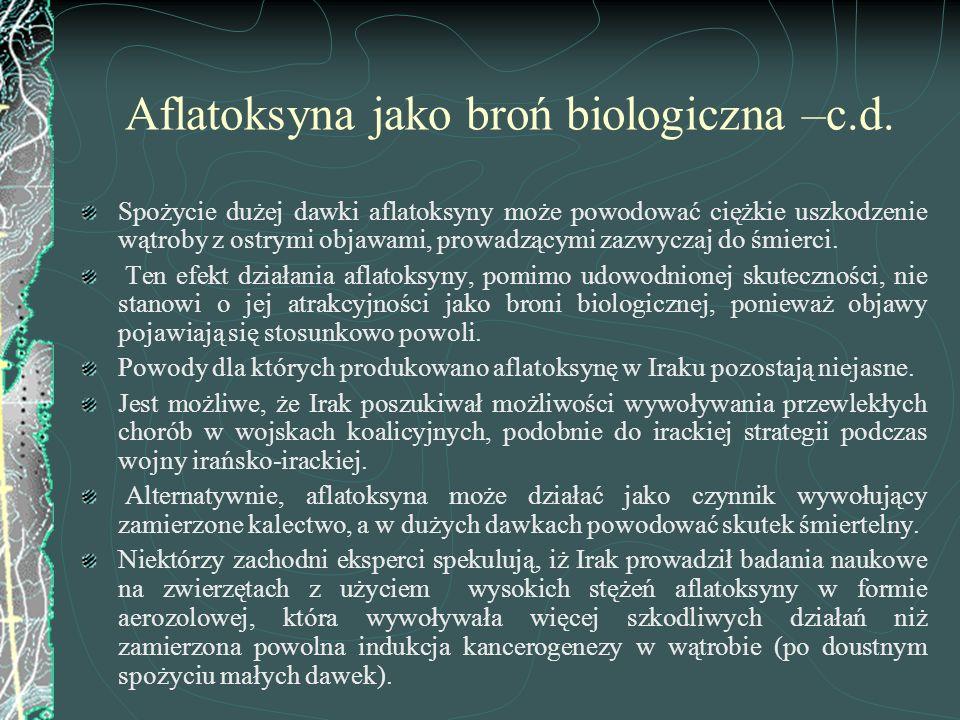 Aflatoksyna jako broń biologiczna –c.d.