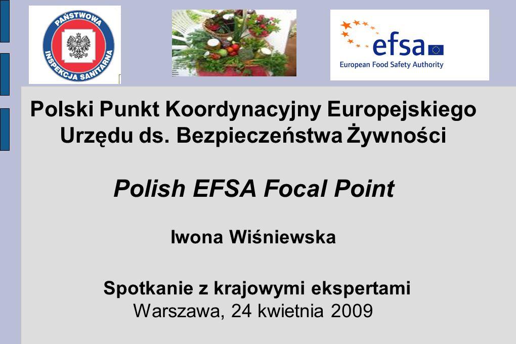 Polish EFSA Focal Point Spotkanie z krajowymi ekspertami