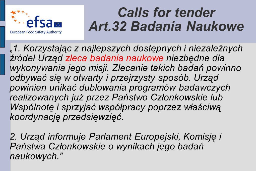 Calls for tender Art.32 Badania Naukowe