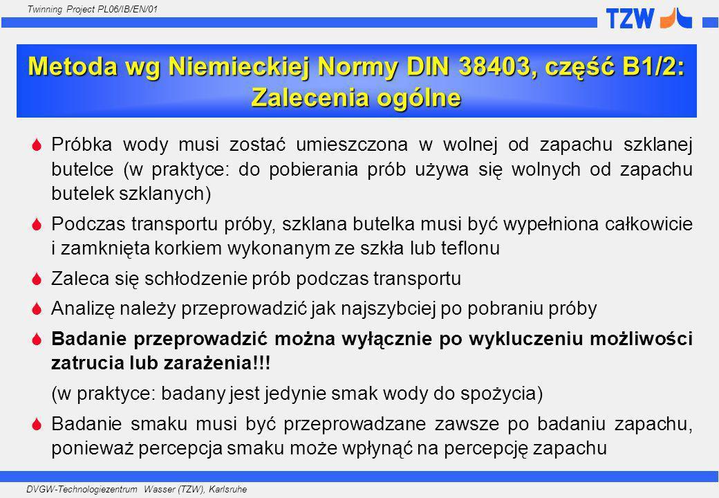 Metoda wg Niemieckiej Normy DIN 38403, część B1/2: Zalecenia ogólne