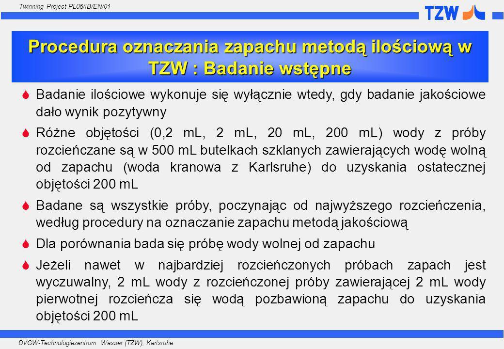 Procedura oznaczania zapachu metodą ilościową w TZW : Badanie wstępne