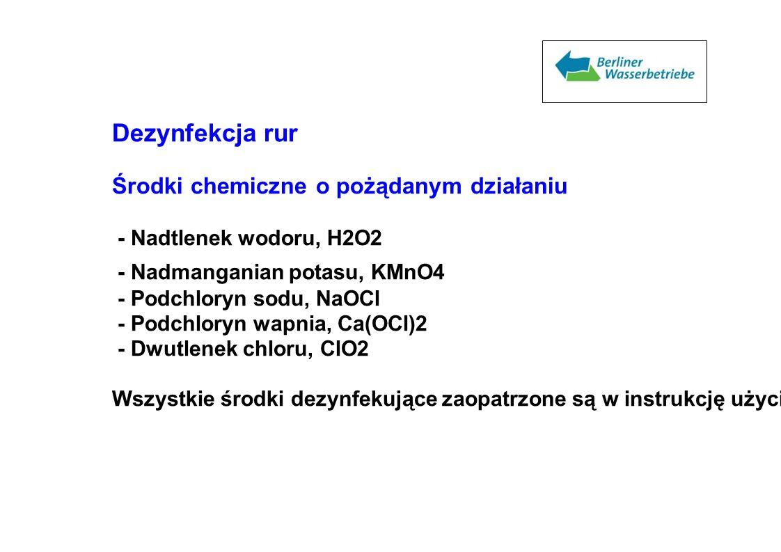Dezynfekcja rur Środki chemiczne o pożądanym działaniu