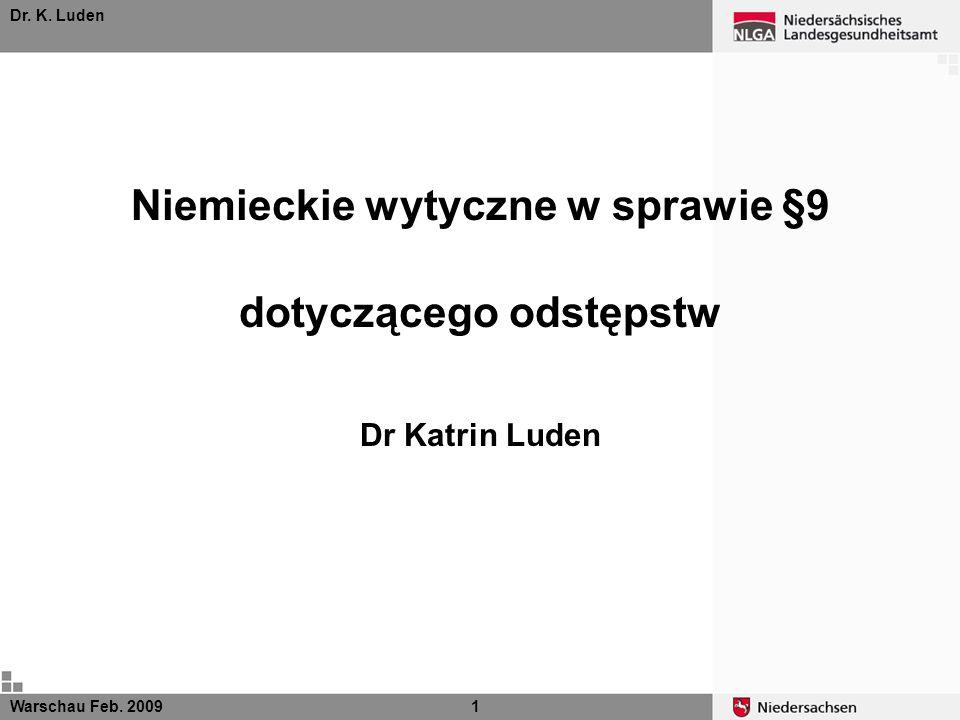 Niemieckie wytyczne w sprawie §9 dotyczącego odstępstw Dr Katrin Luden