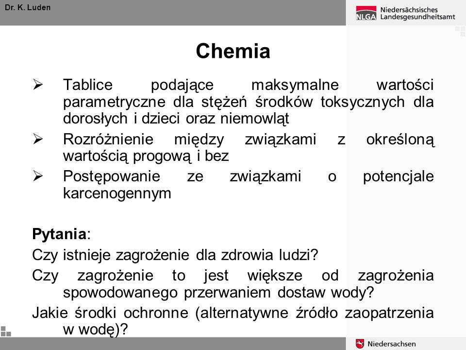 Dr. K. LudenChemia. Tablice podające maksymalne wartości parametryczne dla stężeń środków toksycznych dla dorosłych i dzieci oraz niemowląt.