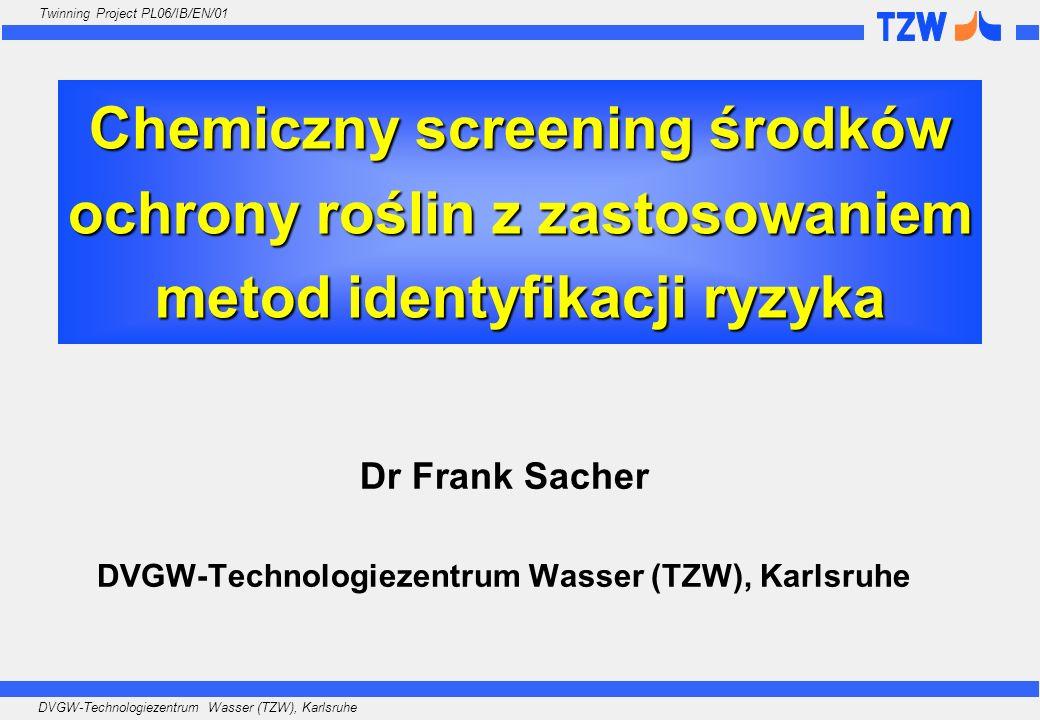 Dr Frank Sacher DVGW-Technologiezentrum Wasser (TZW), Karlsruhe