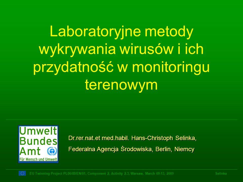 Laboratoryjne metody wykrywania wirusów i ich przydatność w monitoringu terenowym