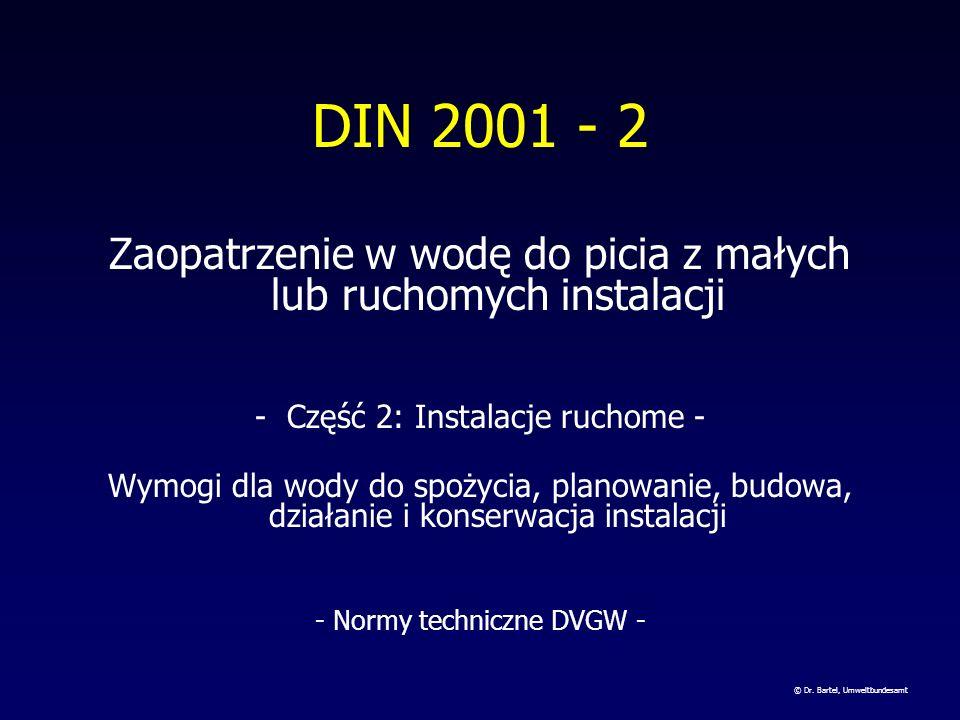 DIN 2001 - 2 Zaopatrzenie w wodę do picia z małych lub ruchomych instalacji. - Część 2: Instalacje ruchome -