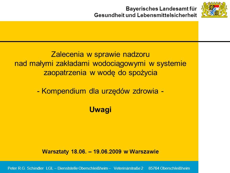 Zalecenia w sprawie nadzoru nad małymi zakładami wodociągowymi w systemie zaopatrzenia w wodę do spożycia - Kompendium dla urzędów zdrowia - Uwagi Warsztaty 18.06. – 19.06.2009 w Warszawie