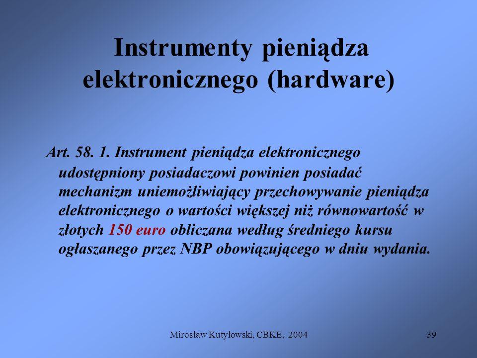 Instrumenty pieniądza elektronicznego (hardware)