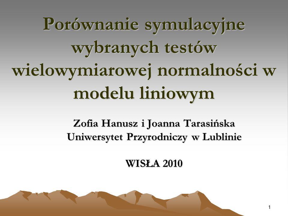 Zofia Hanusz i Joanna Tarasińska Uniwersytet Przyrodniczy w Lublinie