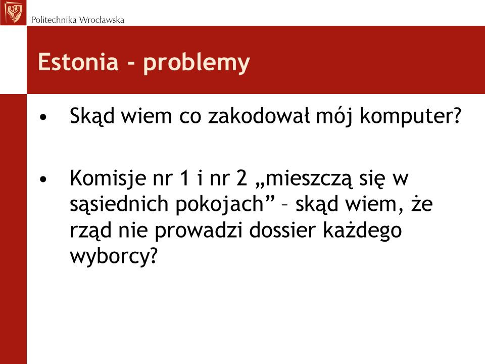 Estonia - problemy Skąd wiem co zakodował mój komputer