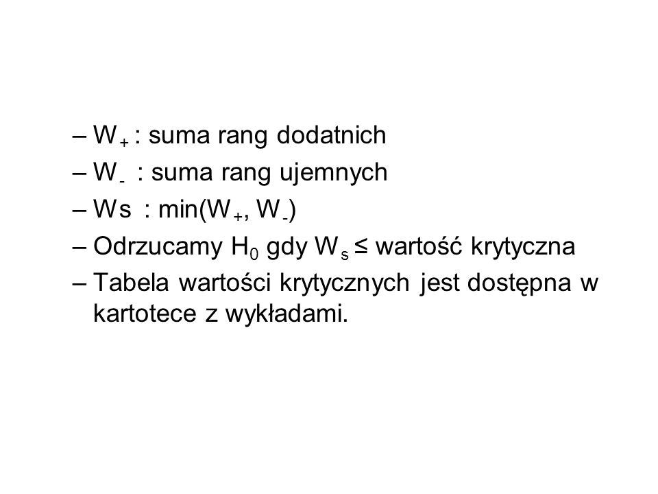 W+ : suma rang dodatnich