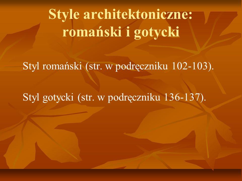 Style architektoniczne: romański i gotycki