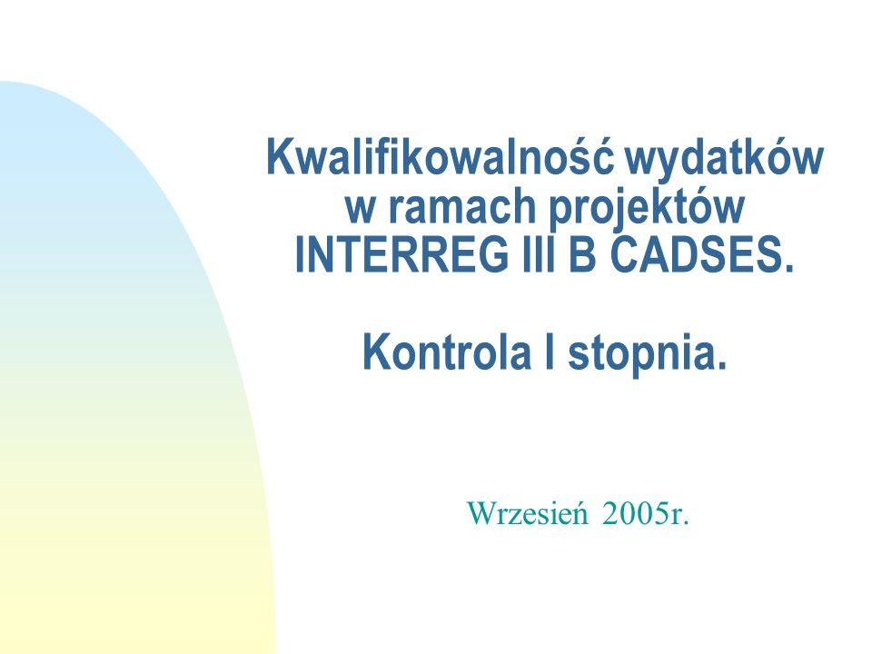 Kwalifikowalność wydatków w ramach projektów INTERREG III B CADSES