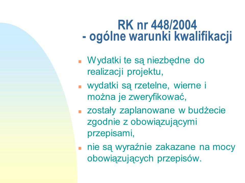 RK nr 448/2004 - ogólne warunki kwalifikacji