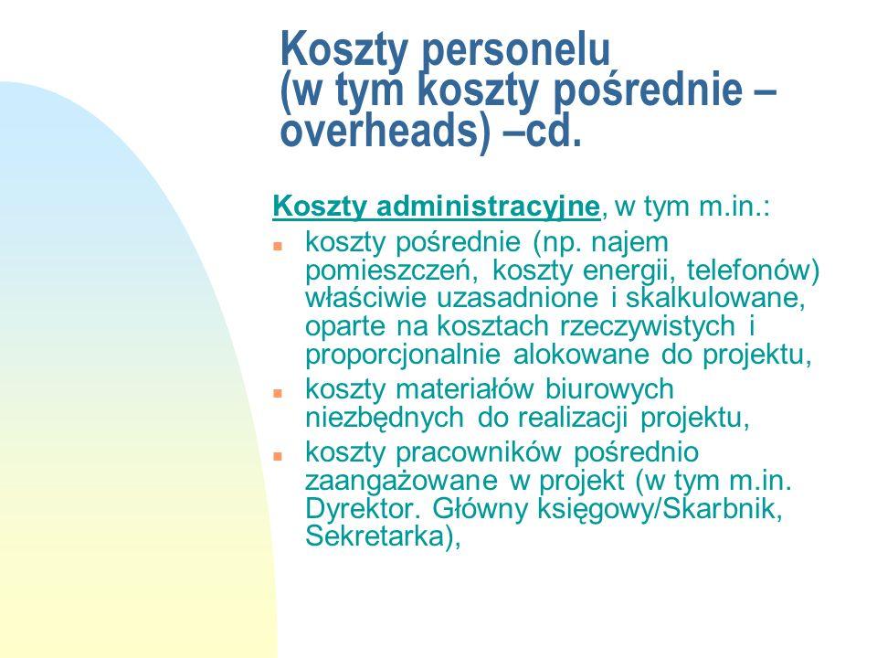 Koszty personelu (w tym koszty pośrednie – overheads) –cd.