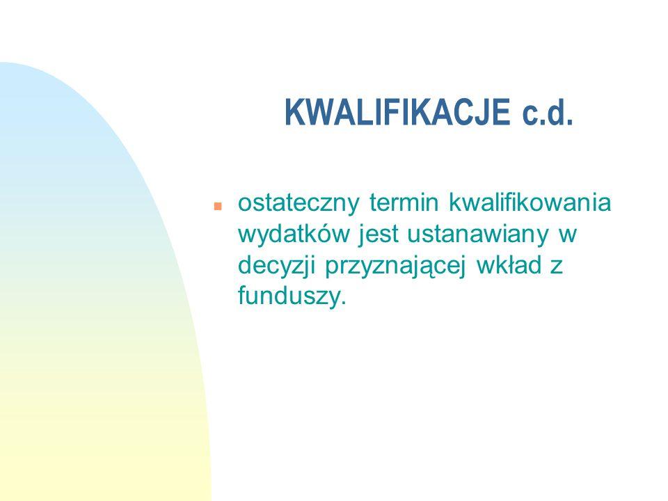 KWALIFIKACJE c.d.
