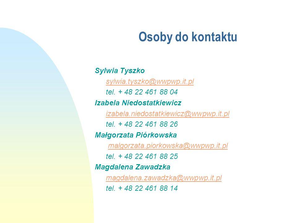 Osoby do kontaktu Sylwia Tyszko sylwia.tyszko@wwpwp.it.pl