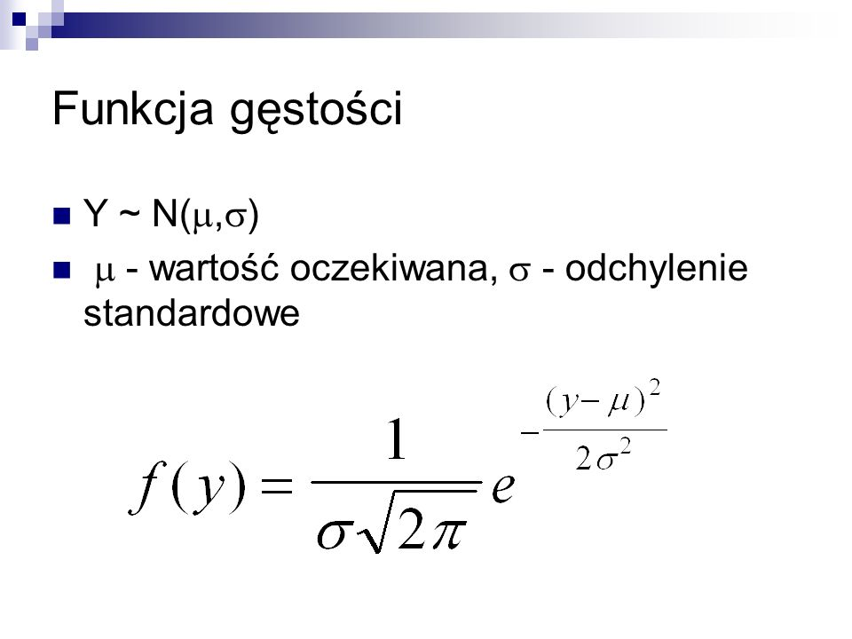 Funkcja gęstości Y ~ N(,)