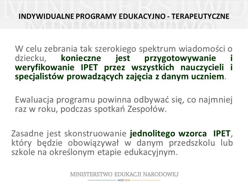 INDYWIDUALNE PROGRAMY EDUKACYJNO - TERAPEUTYCZNE