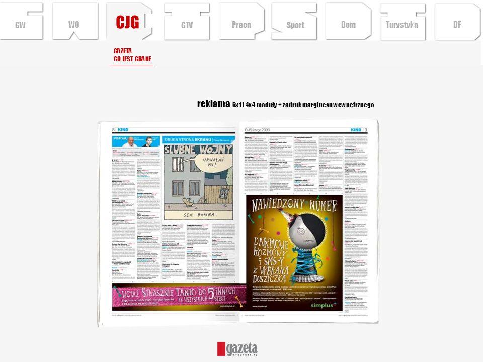 CJG reklama 5x1 i 4x4 moduły + zadruk marginesu wewnętrznego GW WO GTV