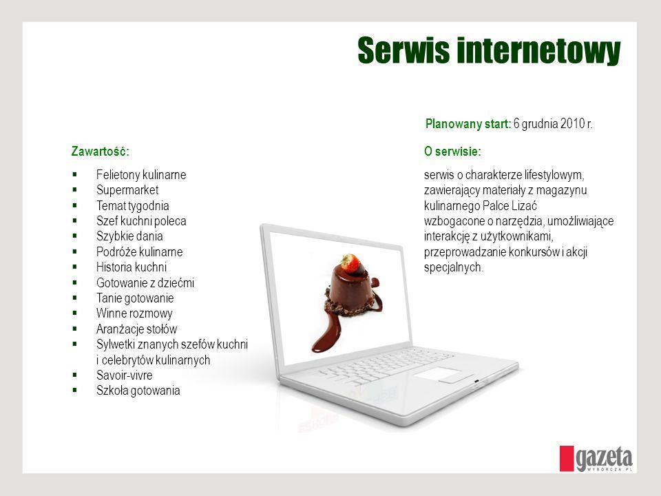 Serwis internetowy Planowany start: 6 grudnia 2010 r. Zawartość:
