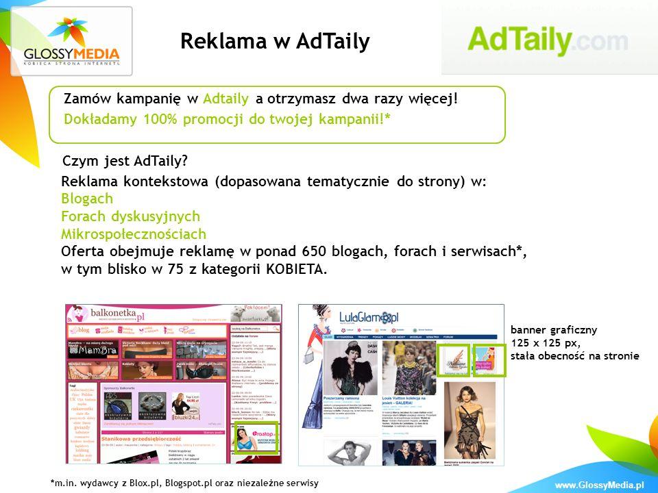 Reklama w AdTaily Zamów kampanię w Adtaily a otrzymasz dwa razy więcej! Dokładamy 100% promocji do twojej kampanii!*